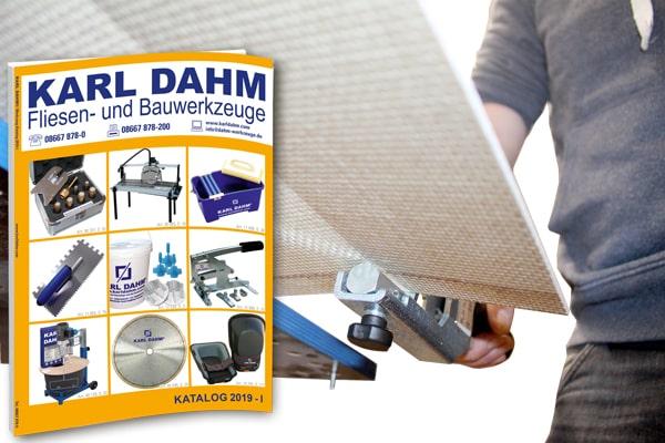 Die Neuheiten 2019-I von KARL DAHM - Fliesenlegerwerkzeuge in bester Qualität