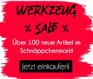 Großer Werkzeug-Sale bei KARL DAHM - Über 100 neue Artikel im Schnäppchenmarkt - Jetzt einkaufen