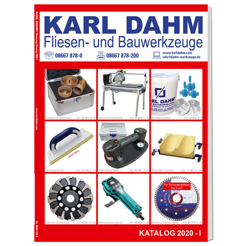 Karl Dahm Fliesenlegerwerkzeug Katalog 2020-I Jetzt kostenlos anfordern