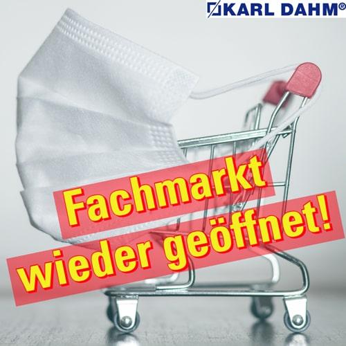 Fachmarkt KARL DAHM in Seebruck wieder geöffnet - Corona News