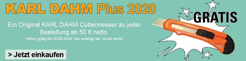KARL DAHM Plus Sommer Special - Bei jeder Bestellung 1 Cuttermesser GRATIS